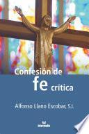 Confesión de una fe crítica