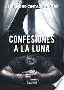 Confesiones a la luna