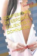 Confesiones de Esposas Calientes Y Domínates