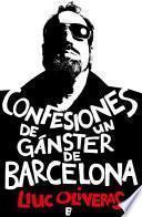 Confesiones de un gánster de Barcelona