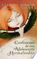 Confesiones de una adolescente hermafrodita