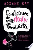 Confesiones de una mala feminista