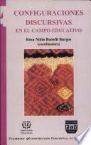 Configuraciones discursivas en el campo educativo