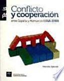 Conflicto y cooperación entre España y Marruecos (1956-2008)