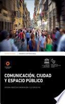 Congreso Internacional Comunicación, ciudad y espacio público