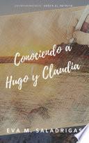Conociendo a Hugo y Claudia