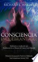 Consciencia Inquebrantable