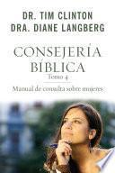 Consejería bíblica tomo 4