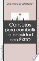 Consejos Para Combatir la Obesidad Con Exito