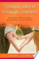 Consejos para el Noviazgo Cristiano