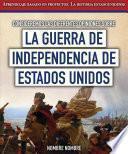 Consideremos las diferentes opiniones sobre la guerra de Independencia de Estados Unidos (Considering Different Opinions Surrounding the American Revolutionary War)