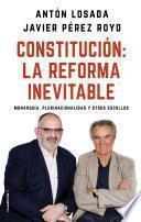 Constitución: la reforma inevitable