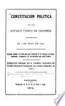Constitución politica de los Estados Unidos de Colombia, sancionada el 8 de mayo de 1863