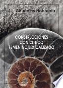 Construcciones con clítico femenino lexicalizado
