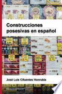 Construcciones posesivas en español