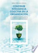 Construir inteligencia colectiva en la organización