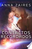 Contactos recordados (Las Crónicas de Krinar: Volumen 3)