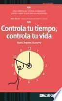 Controla tu tiempo, controla tu vida