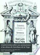 Controversia sobre sus anotaciones á las obras de Garcilaso de la Vega