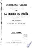 Conversaciones familiares de un padre con sus hijos sobre la historia de España