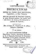 Conversaciones instructivas entre el padre Fray Bertoldo ... y don Terencio ...
