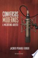 Conversos modernos a micrófono abierto
