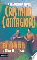 Conviértase en un cristiano contagioso