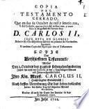 Copia del Testamento cerrado ... qui hizo lo D. Carlos II.