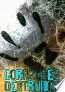 Corazones Destruidos