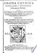 Corona Gothica, Castellana, y Austriaca, politicamente illustrada