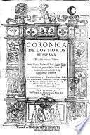 Coronica de los moros de España