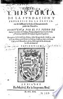 Coronica Y Historia De La Fvndacion Y Progresso De La Provincia de Castilla, de la Orden del bienauenturado padre San Francisco