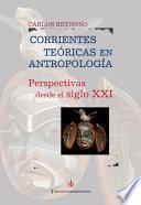 Corrientes teóricas en antropología