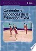 Corrientes y tendencias de la educación física