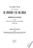 Cortes de los antiguos reinos de Aragón y de Valencia y principado de Cataluña: (1410-1448) Cortes y Parlamentos de Montblanch, Barcelona y Tortosa