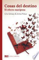 Cosas del destino (II): El efecto mariposa