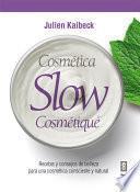 Cósmetica slow