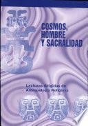 Cosmos, hombre y sacralidad