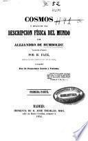 Cosmos ó ensayo de una descripción física del mundo: Primera parte (XVI, 358 + 16 p.)