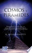 Cosmos y Pirámides.