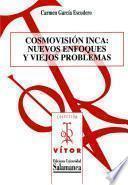 Cosmovisión Inca: nuevos enfoques y viejos problemas