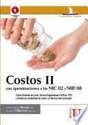Costos II con aproximaciones a las NIC 02 y NIIF 08. Cuatro elementos del costo. Decreto reglamentario 2650 de 1993 y módulo de contabilidad de costos con Normas Internacionales
