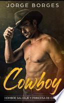 Cowboy: Hombre Salvaje Y Princesa de Ciudad