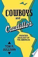 Cowboys and Caudillos