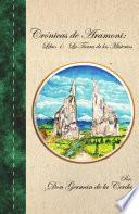 Cr¢nicas de Aramoni: Libro 1: La Tierra de los Misterios