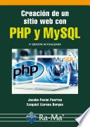 Creación de un sitio web con PHP y MySQL. 5ª Edición actualizada.
