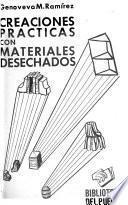 Creaciones practicas con materiales desechados