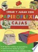 Crear y jugar con papiroflexia