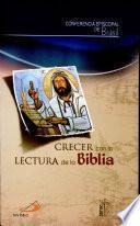 CRECER CON LA LECTURA DE LA BIBLIA