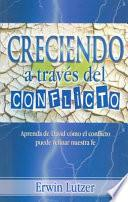 Creciendo A Traves del Conflicto = Growing Through Conflict